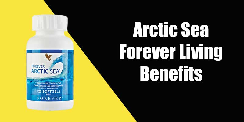 Arctic Sea Forever Living Benefits