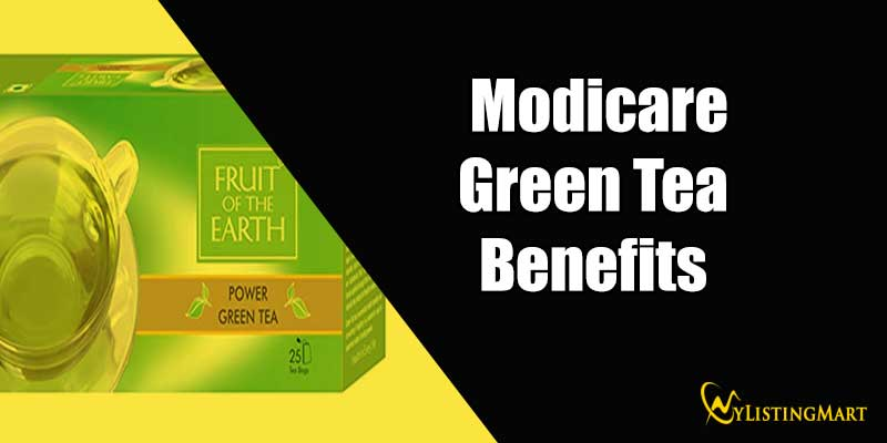 Benefits Of Modicare Green Tea