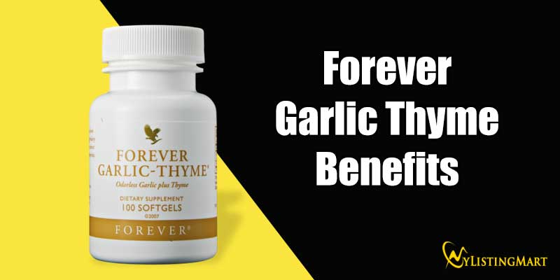 Forever Garlic Thyme Benefits
