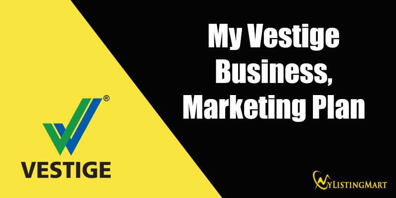My Vestige Business And Marketing Plan
