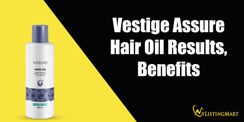 Vestige Assure Hair Oil Results Benefits