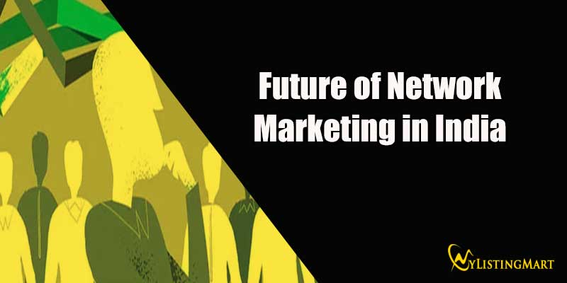 Future of Network Marketing in India