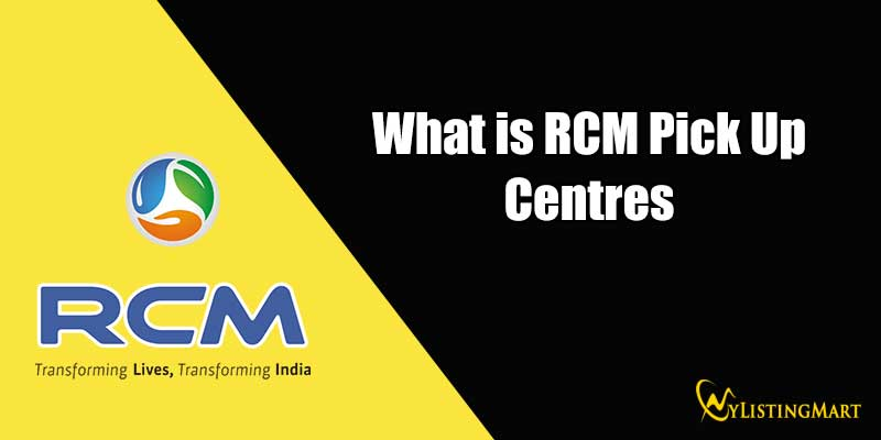RCM Pick Up Centres