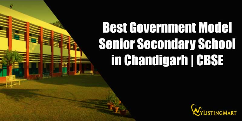 Best Government Model Senior Secondary School in Chandigarh | CBSE