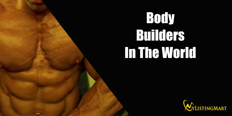 BodyBuilders In The World