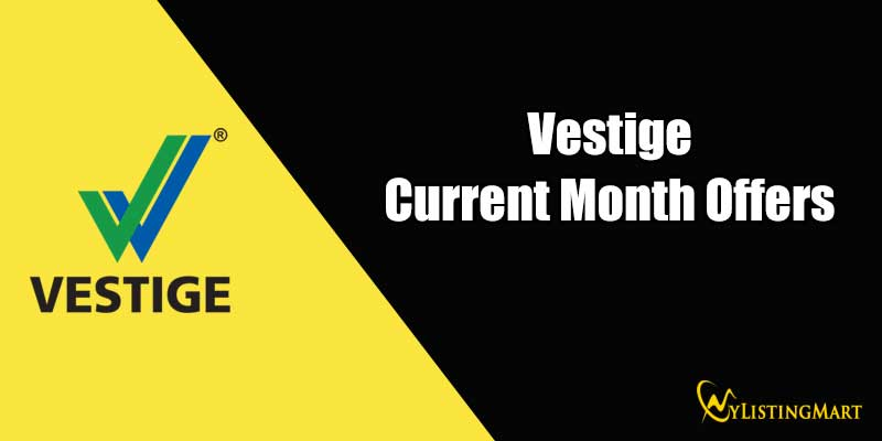 Vestige Current Month Offers