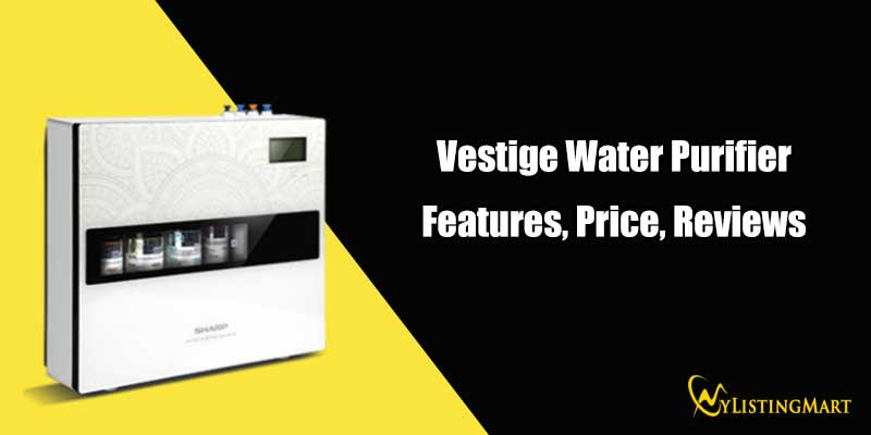 Vestige Water Purifier Features