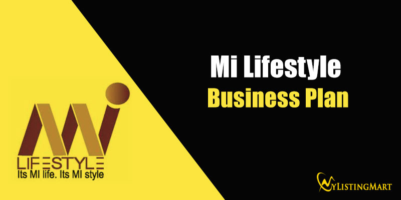 Mi Lifestyle Business Plan