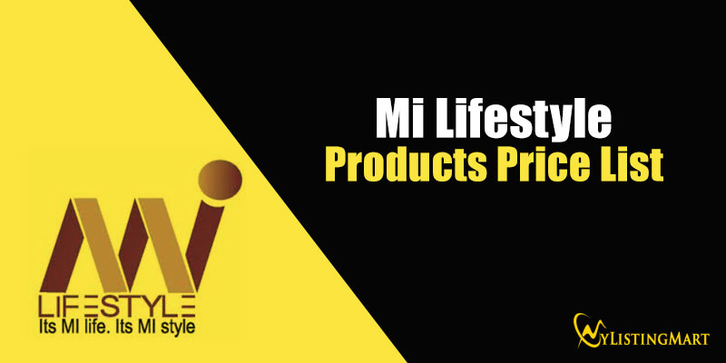 Mi Lifestyle Products Price list