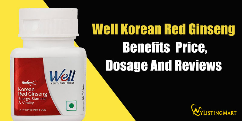Well Korean Red Ginseng benefits