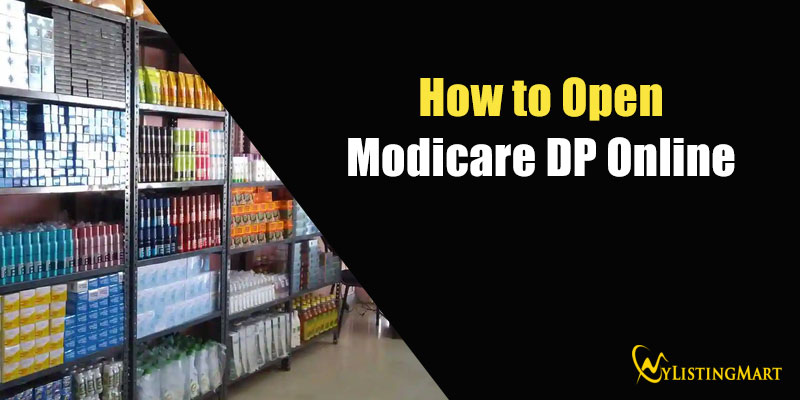 How to Open Modicare DP