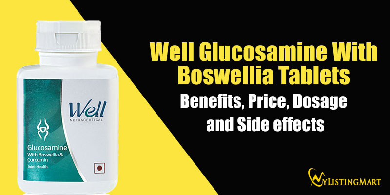 Well Glucosamine Tablets Benefits
