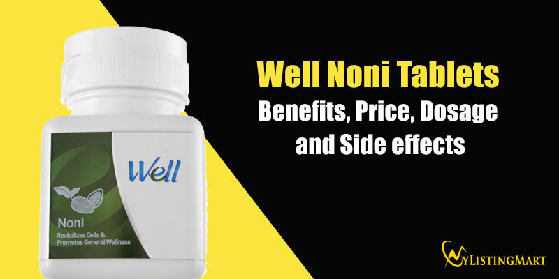 well noni tablets benefits